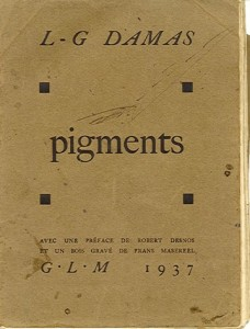 Original edition of Léon-Gontran Damas, Pigments, GLM, Paris, 1937.
